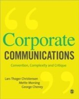 bokomslag Corporate Communications: Convention, Complexity and Critique