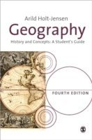 bokomslag Geography: History and Concepts: A Student's Guide