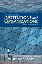 bokomslag Institutions and Organizations: Ideas and Interests