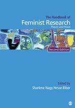 bokomslag Handbook of Feminist Research: Theory and Praxis
