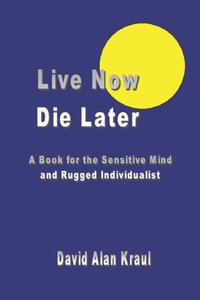 bokomslag Live Now Die Later