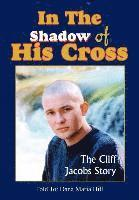 In The Shadow of His Cross 1