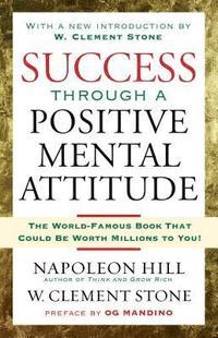 bokomslag Success Through a Positive Mental Attitude