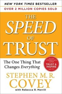 bokomslag The Speed of Trust: The One Thing That Changes Everything