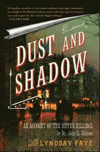 bokomslag Dust and Shadow: An Account of the Ripper Killings