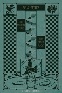 bokomslag The Winding Stair and Other Poems (1933): A Facsimile Edition