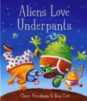 bokomslag Aliens Love Underpants!