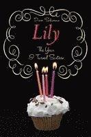 bokomslag The Year I Turned Sixteen: Rose, Daisy, Laurel, Lily