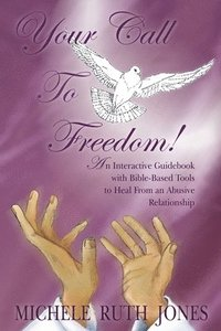 bokomslag Your Call To Freedom!