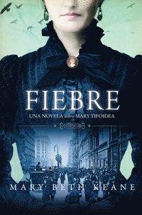 bokomslag Fever \ Fiebre (spanish Edition)