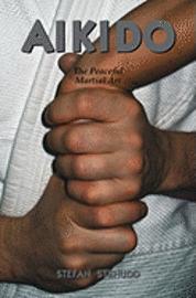 bokomslag Aikido: The Peaceful Martial Art
