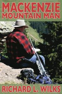 bokomslag The Mackenzie Mountain Man