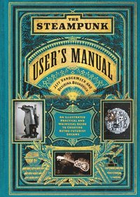 bokomslag The Steampunk User's Manual