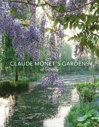 bokomslag Claude monets gardens at giverny