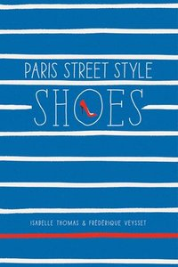 bokomslag Paris Street Style: Shoes