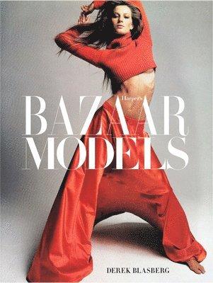 bokomslag Harper's Bazaar: The Models