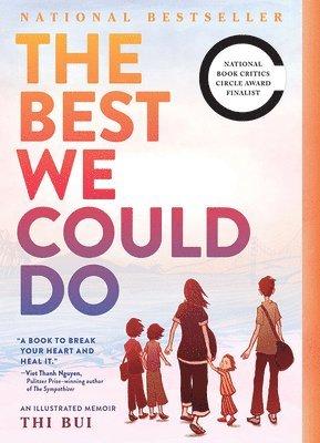 bokomslag The Best We Could Do: An Illustrated Memoir