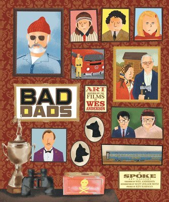 bokomslag Wes anderson collection: bad dads: art inspired by the films of w - art ins