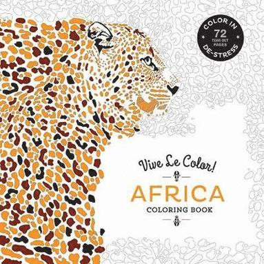 bokomslag Africa (Coloring Book): Color In; De-stress (72 Tear-out Pages)