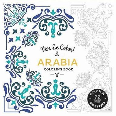 bokomslag Arabia (Coloring Book): Color In; De-stress (72 Tear-out Pages)