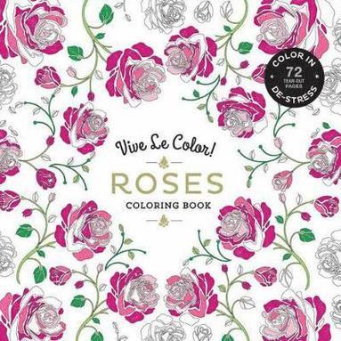 bokomslag Vive le Color! Roses (Adult Coloring Book)