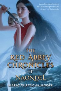 bokomslag Naondel: The Red Abbey Chronicles Book 2