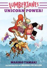 bokomslag Lumberjanes: Unicorn Power! (Lumberjanes #1)