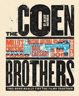 bokomslag The Coen Brothers: This Book Really Ties the Films Together