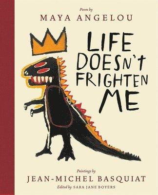 bokomslag Life Doesn't Frighten Me