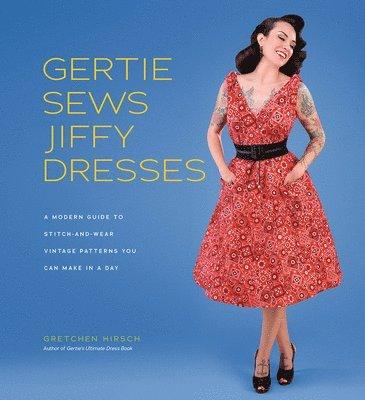 bokomslag Gertie Sews Jiffy Dresses