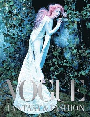 bokomslag Vogue: Fantasy & Fashion