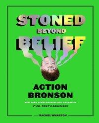 bokomslag Stoned Beyond Belief