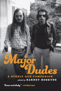 bokomslag Major Dudes: A Steely Dan Companion