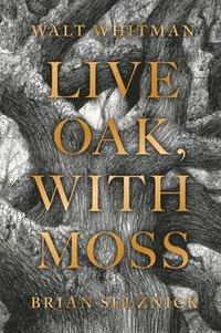 bokomslag Live Oak, with Moss