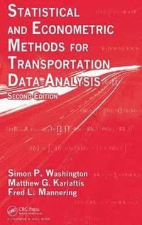 bokomslag Statistical and Econometric Methods for Transportation Data Analysis