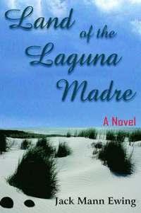 bokomslag Land of the Laguna Madre
