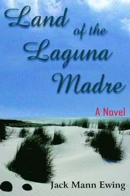 Land of the Laguna Madre 1