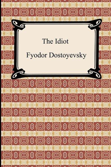 bokomslag The Idiot