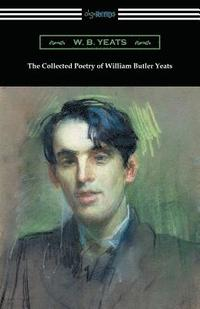 bokomslag The Collected Poetry of William Butler Yeats