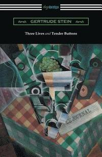 bokomslag Three Lives and Tender Buttons