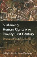 bokomslag Sustaining Human Rights in the Twenty-First Century