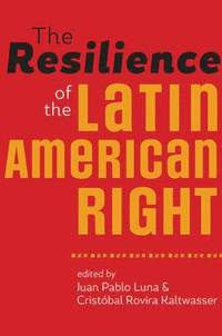 bokomslag The Resilience of the Latin American Right