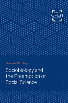 bokomslag Sociobiology and the Preemption of Social Science