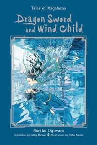 bokomslag Dragon Sword and Wind Child