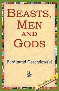 bokomslag Beasts, Men and Gods