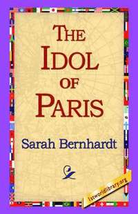 bokomslag The Idol of Paris