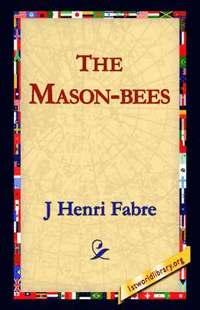 bokomslag The Mason-Bees