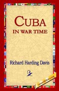 bokomslag Cuba in War Time
