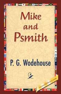 bokomslag Mike and Psmith