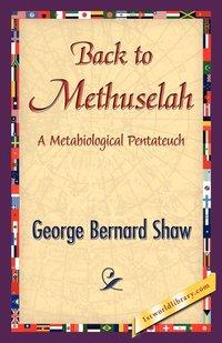 bokomslag Back to Methuselah
